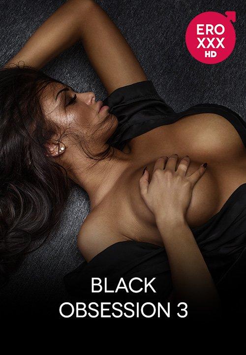 Black Obsession 3