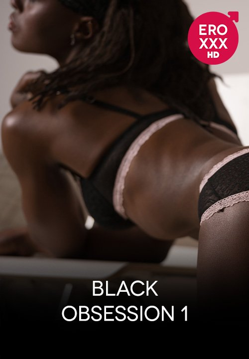 Black Obsession 1