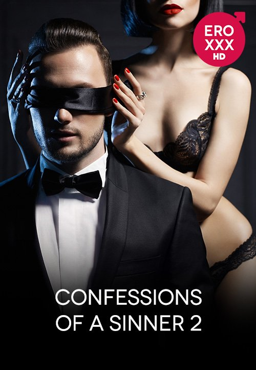Confessions Of A Sinner 2