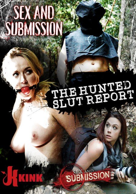 Sex and Submission: The Hunted Slut Reporter