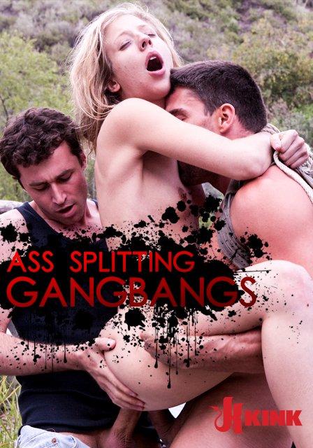 Ass Splitting Gangbangs