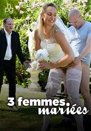 3 femmes mariées