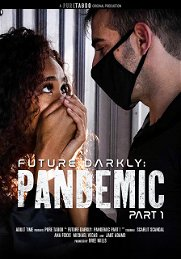 Future Darkly: Pandemic Part 1
