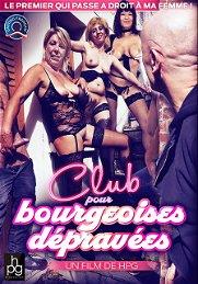 Club pour bourgeoises dépravées