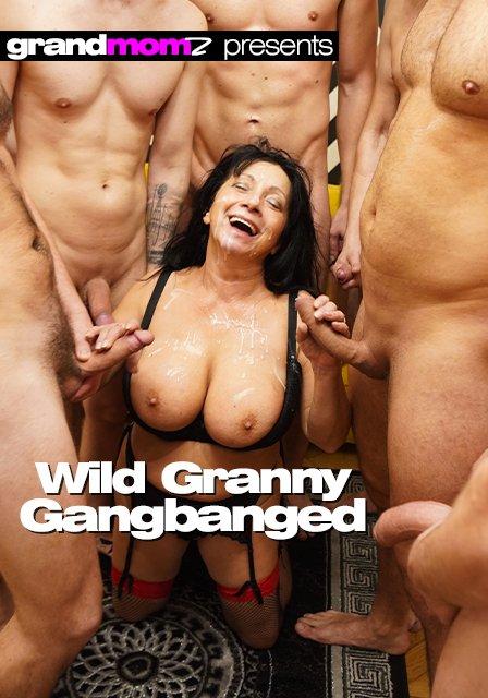 Wild Granny Gangbanged