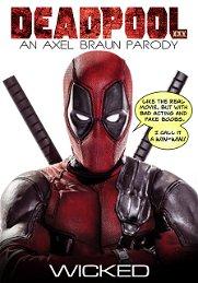 Deadpool XXX An Axel Braun Parody