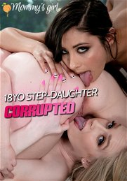 18YO Step-Daughter Corrupted
