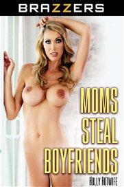 Moms Steal Boyfriends