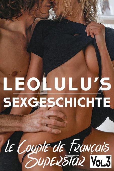LeoLulus Sexgeschichte vol.3