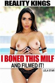 I Boned This MILF And Filmed It!