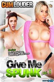 Give me Spunk 1