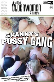 Granny's Pussy Gang