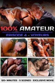 100% Amateur - Part 4 (Voyeurs)