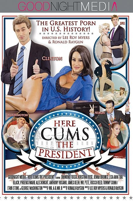 Here Cums The Presidents