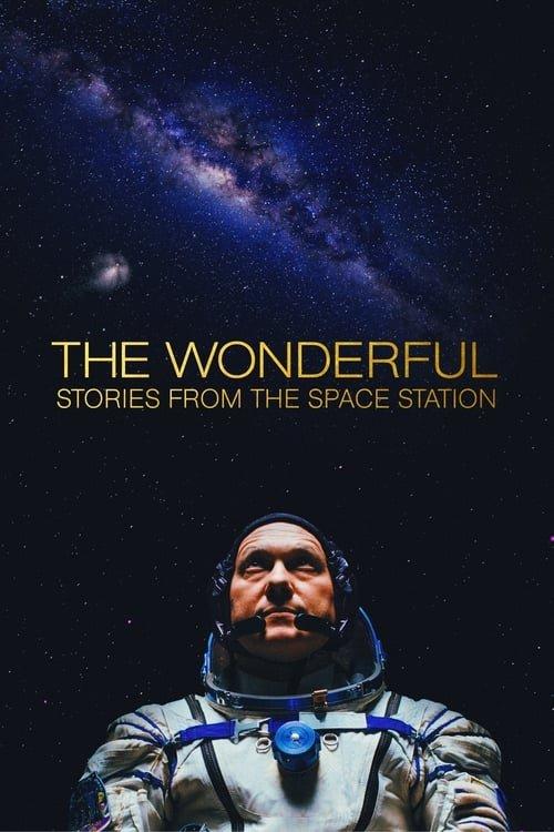 Wunder im Weltall: Geschichten von der Raumstation