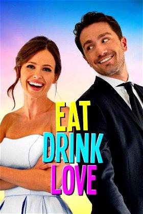 Eat Drink Love