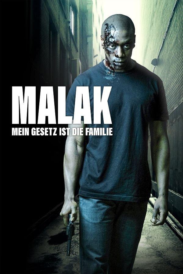 Malak - Mein Gesetz ist die Familie