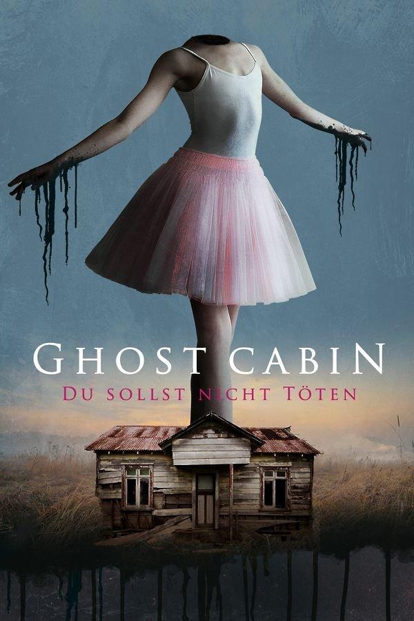 Ghost Cabin: Du sollst nicht töten